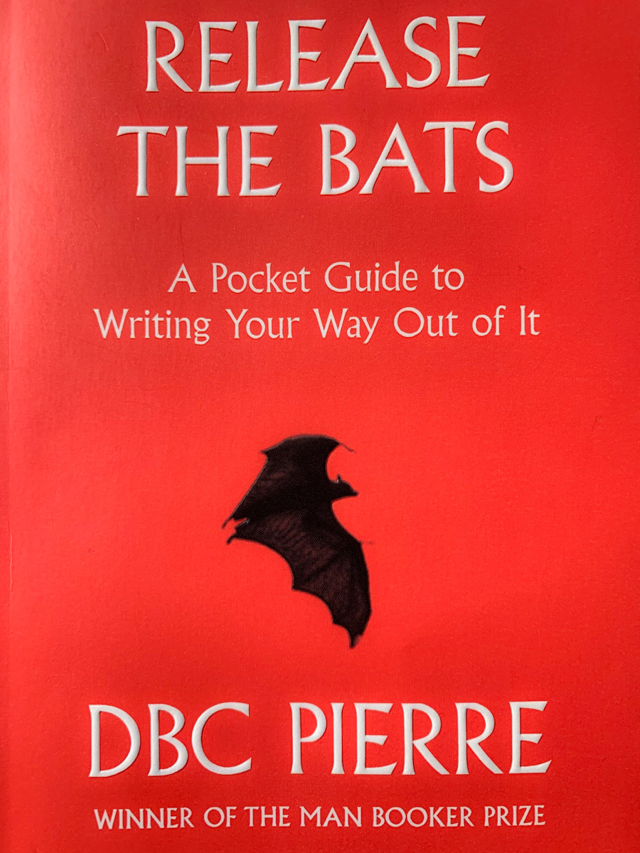 Release the bats DBC Pierre